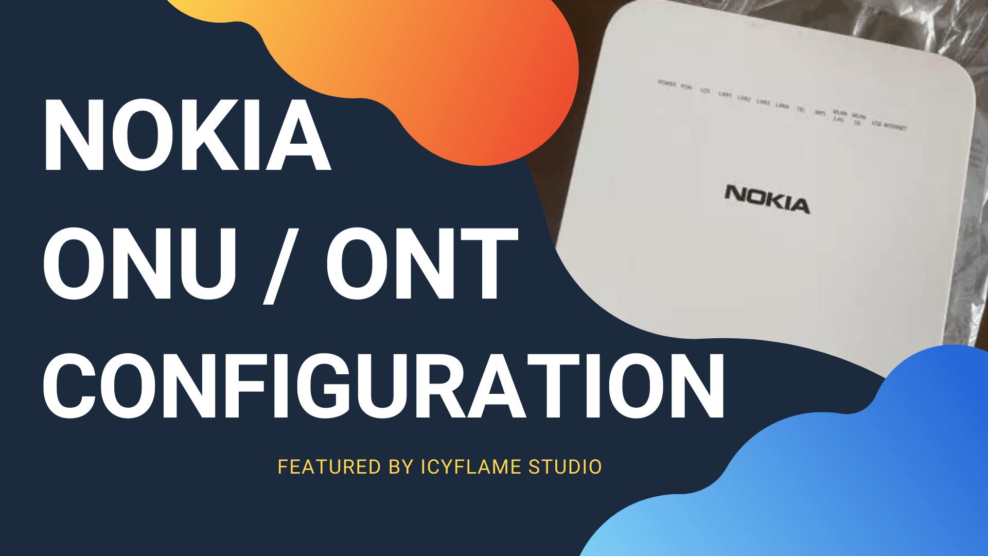 Nokia Fiber Router Setup | Onu Configurations |ONT | GPON | G-140W